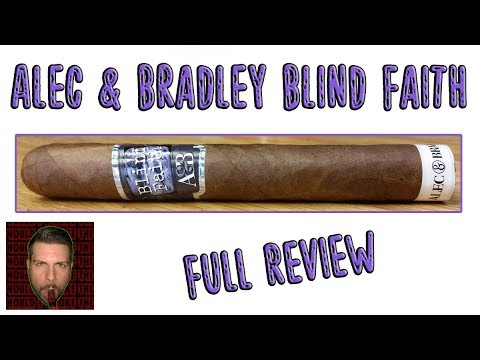 Video: Alec & Bradley Blind Faith (Full Review) – Should I Smoke This